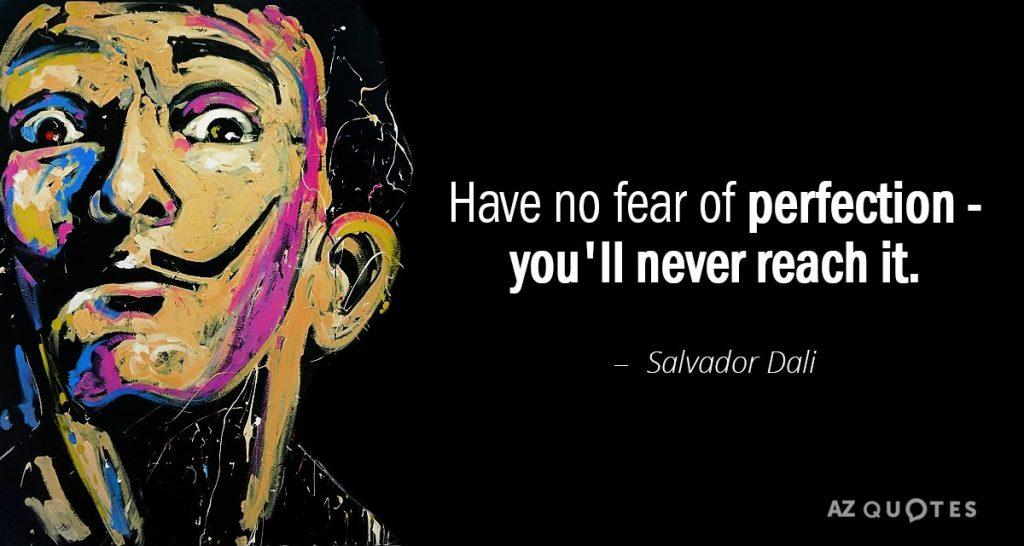 Salvador Dali on Perfectionism